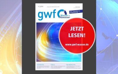 Gwf Wasser|Abwasser 11/2019: Die Digitalisierung der Wasserwirtschaft hat viele Facetten