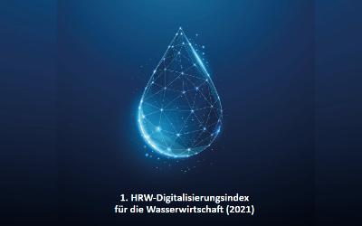 Der erste Digitalisierungsindex für die Wasserwirtschaft ist veröffentlicht
