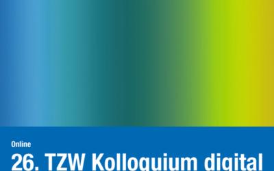 26. TZW-Kolloquium